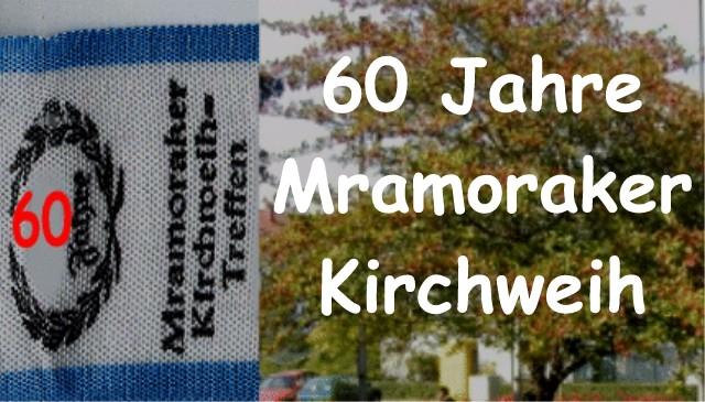 Jubiläumshomepage : 60 Jahre Mramoraker Kirchweih
